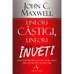 Uneori castigi, uneori pierzi J Maxwell